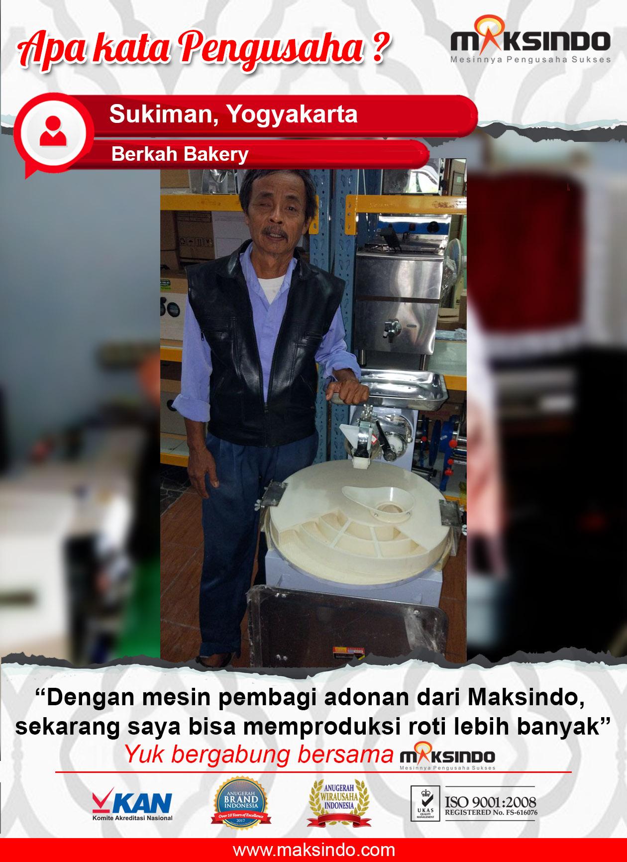 Sukiman : Pengusaha Roti Yang Puas Menggunakan Mesin Dari Maksindo