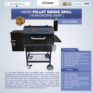 Jual Pellet Smoke Grill (Ikan/Daging Asap) MKS-GPG600 di Pekanbaru