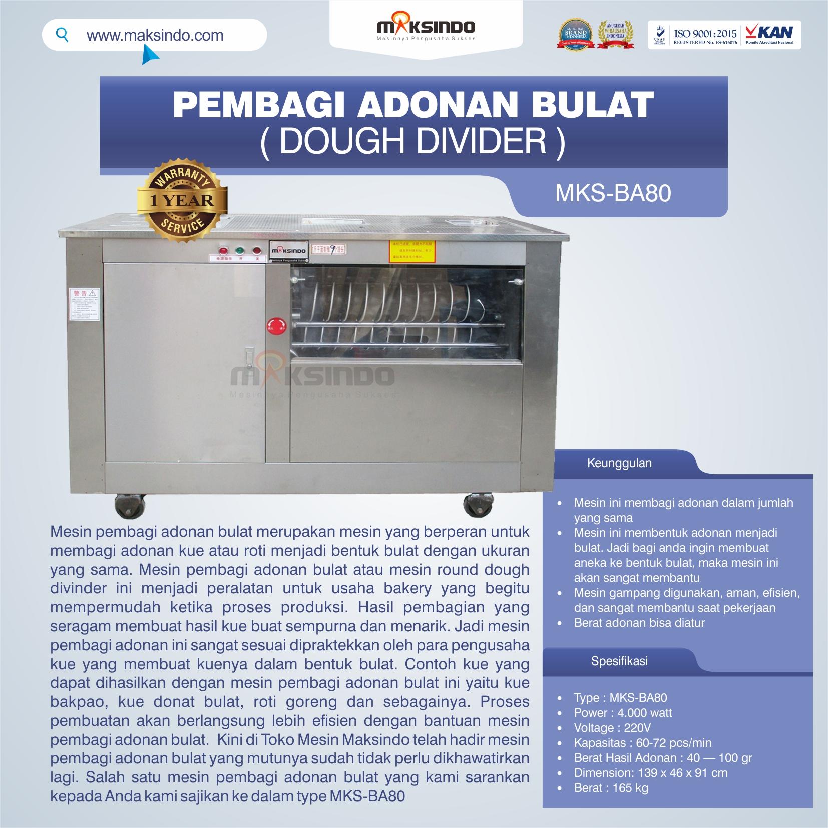 Jual Pembagi Adonan Bulat (Dough Divider) MKS-BA80 di Pekanbaru