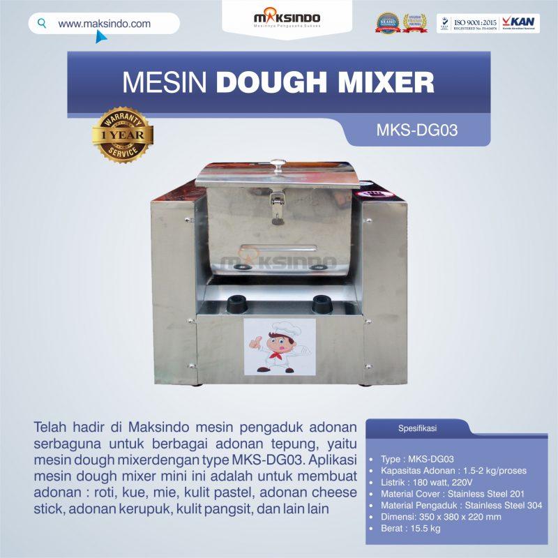 Jual Mesin Dough Mixer MKS-DG03 di Pekanbaru
