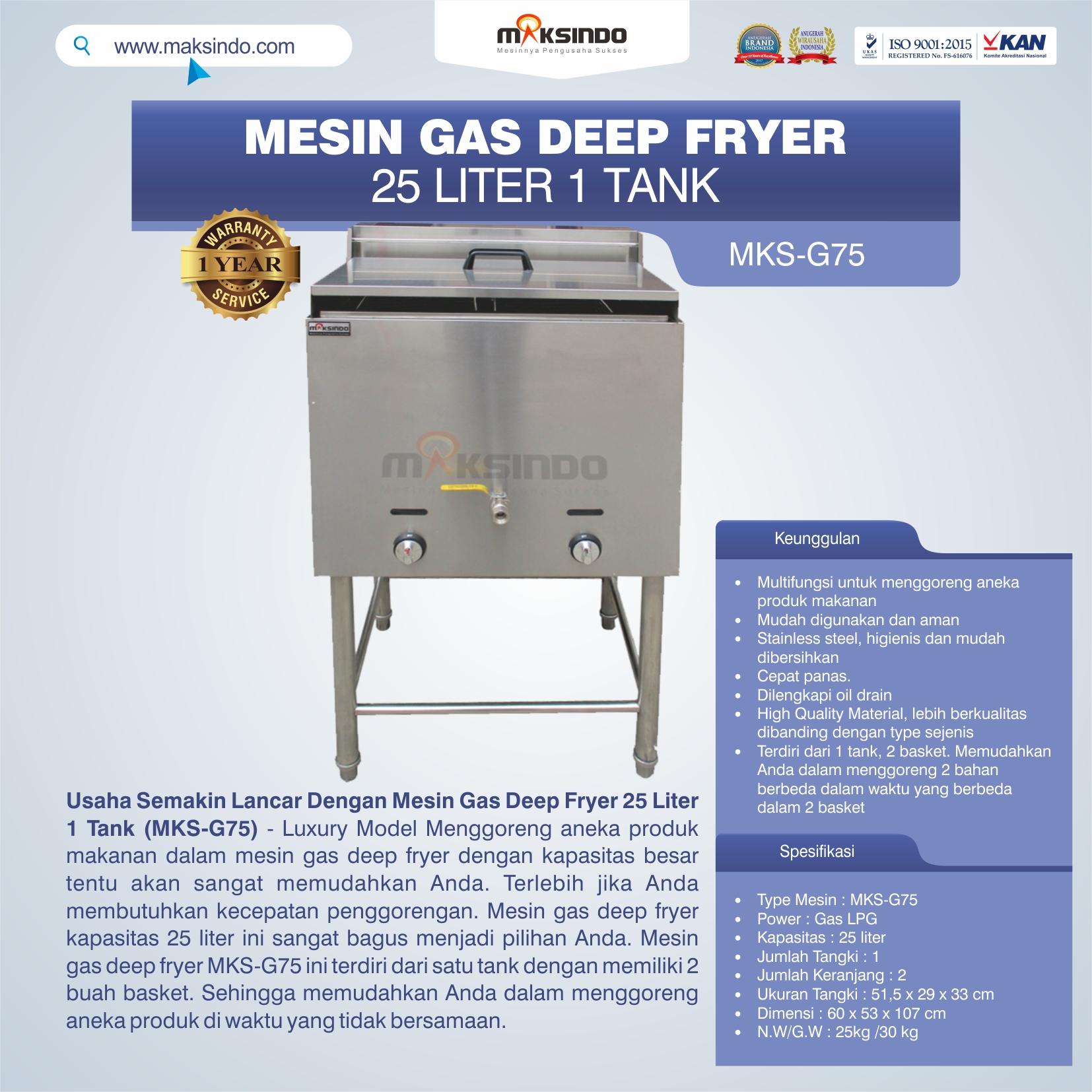 Jual Gas Deep Fryer 25 Liter 1 Tank (G75) di Pekanbaru